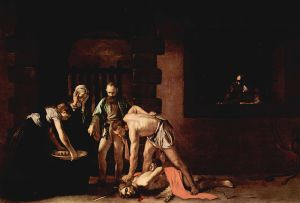 The Beheading of John the Baptist by Caravaggio.