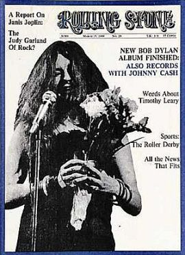 "Janis Joplin on the cover of the March 15th, 1969 edition of Rolling Stone, featuring a story that asks if she is ""the Judy Garland of Rock?"""