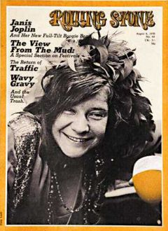 "Janis Joplin on the cover of ""Rolling Stone,"" August 6, 1970."
