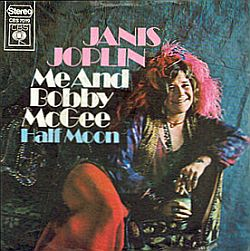 "Cover of Janis Joplin's ""Me & Bobby McGee"" single from her posthumous 'Pearl' album, 1971."